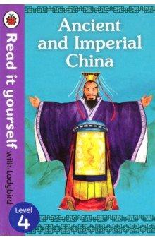 Купить Ancient and Imperial China. Level 4, Ladybird, Художественная литература для детей на англ.яз.