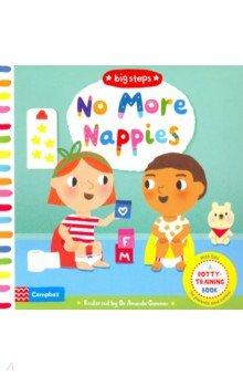 Купить No More Nappies: A Potty-Training Book, Campbell, Первые книги малыша на английском языке