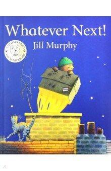 Купить Whatever Next!, Macmillan, Художественная литература для детей на англ.яз.