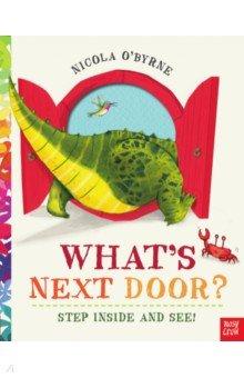 Купить What's Next Door?, Nosy Crow, Первые книги малыша на английском языке