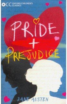 Купить Oxford Children's Classics. Pride and Prejudice, Художественная литература для детей на англ.яз.