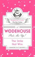 A Wodehouse Pick-Me-Up. The Smile that Wins