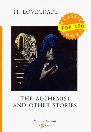 The Alchemist and Other Stories, Lovecraft H.