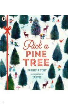 Купить Pick a Pine Tree, Walker Books, Художественная литература для детей на англ.яз.