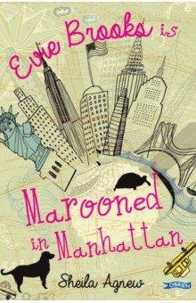 Marooned in Manhattan. Agnew Sheila