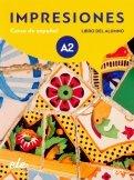 Impresiones A2. Libro del alumno