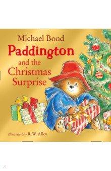 Купить Paddington and the Christmas Surprise, Harpercollins, Художественная литература для детей на англ.яз.