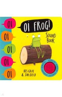 Купить Oi Frog!, Hodder & Stoughton, Первые книги малыша на английском языке