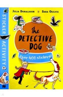 Купить The Detective Dog - Sticker Book, Mac Children Books, Книги для детского досуга на английском языке