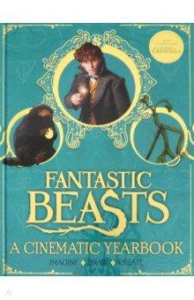 Купить Fantastic Beasts: A Cinematic Yearbook, Scholastic UK, Художественная литература для детей на англ.яз.