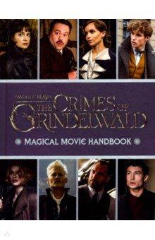 Купить Fantastic Beasts: Crimes of Grindelwald: Magical, Scholastic UK, Художественная литература для детей на англ.яз.