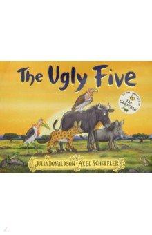 Купить The Ugly Five, Scholastic UK, Художественная литература для детей на англ.яз.