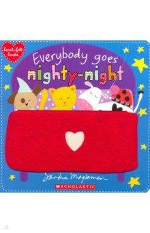 Купить Everybody Goes Nighty-Night, Scholastic Inc., Художественная литература для детей на англ.яз.