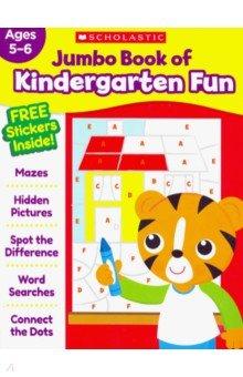Купить Jumbo Book of Kindergarten Fun Workbook, Scholastic Inc., Книги для детского досуга на английском языке