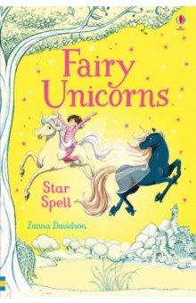 Купить Fairy Unicorns. Star Spell, Usborne, Художественная литература для детей на англ.яз.
