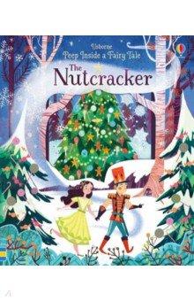 Купить Peep Inside a Fairy Tale. The Nutcracker, Usborne, Первые книги малыша на английском языке