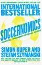 Kuper Simon, Szimansky Stefan Soccernomics why iraq invaded kuwait applying international relations theories