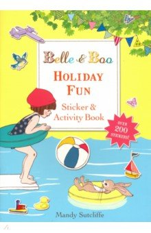 Купить Belle & Boo: Holiday Fun Sticker & Activity Book, Hodder & Stoughton, Книги для детского досуга на английском языке