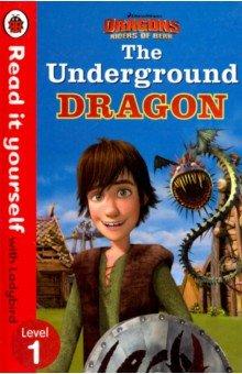 Купить The Underground Dragon, Ladybird, Художественная литература для детей на англ.яз.