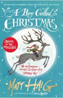 Купить A Boy Called Christmas, Canongate, Художественная литература для детей на англ.яз.