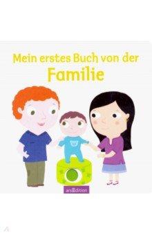 Купить Mein erstes Buch von der Familie, Bonnier Media Mix, Литература на немецком языке для детей