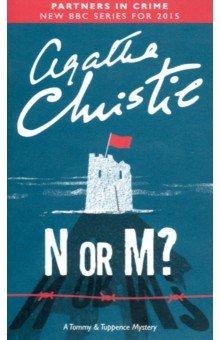 N or M?, Christie Agatha, ISBN 9780007111459, Harper Collins UK , 978-0-0071-1145-9, 978-0-007-11145-9, 978-0-00-711145-9 - купить со скидкой