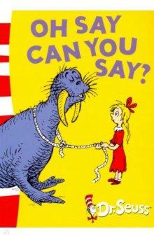 Oh Say Can You Say? Green Back Book, Harper Collins UK, Художественная литература для детей на англ.яз.  - купить со скидкой