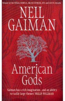American Gods, Gaiman Neil, ISBN 9780747263746, Headline , 978-0-7472-6374-6, 978-0-747-26374-6, 978-0-74-726374-6 - купить со скидкой