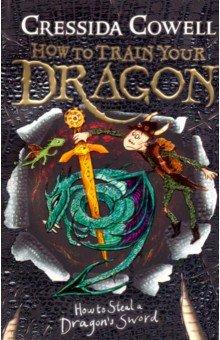 Купить How to Steal a Dragon's Sword, Hodder, Художественная литература для детей на англ.яз.