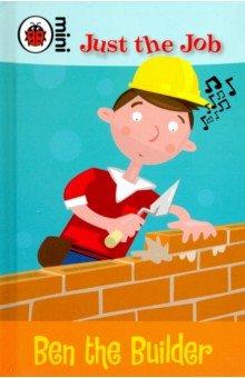 Купить Ben the Builder, Ladybird, Художественная литература для детей на англ.яз.
