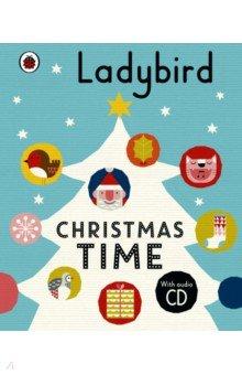 Купить Ladybird Christmas Time +D, Художественная литература для детей на англ.яз.