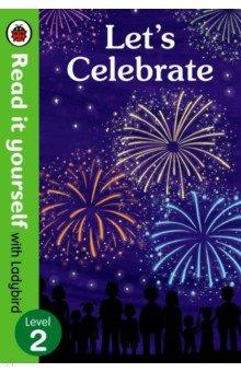 Купить Let's Celebrate, Ladybird, Художественная литература для детей на англ.яз.
