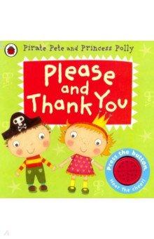 Pirate Pete and Princess Polly: Please & Thank You, Ladybird, Художественная литература для детей на англ.яз.  - купить со скидкой