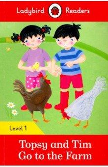 Купить Topsy and Tim: Go to the Farm (PB) + download.audio, Ladybird, Художественная литература для детей на англ.яз.