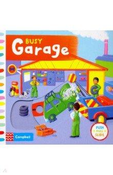 Купить Busy Garage (Board book), Mac Children Books, Первые книги малыша на английском языке