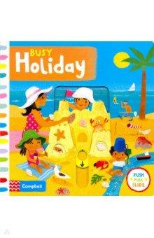 Купить Busy Holiday (board bk), Mac Children Books, Первые книги малыша на английском языке