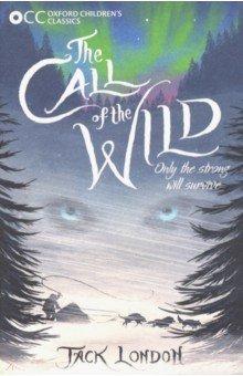 Купить The Call of the Wild, Oxford, Художественная литература для детей на англ.яз.