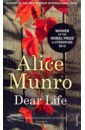 Munro Alice Dear Life munro a dear life stories