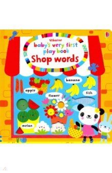 Baby's Very First Play Book: Shop Words (board book) ()