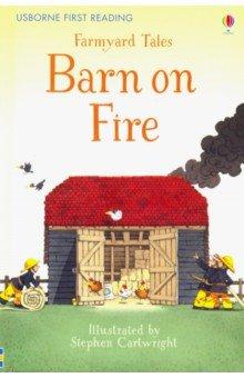 Купить Farmyard Tales: Barn on Fire, Usborne, Художественная литература для детей на англ.яз.
