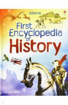 Купить First Encyclopedia of History, Usborne, Художественная литература для детей на англ.яз.