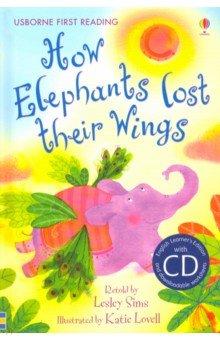 Купить How Elephants Lost Their Wings (+CD), Usborne, Художественная литература для детей на англ.яз.