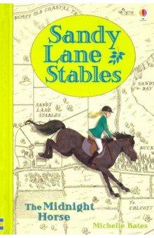 Купить Sandy Lane Stables. The Midnight Horse, Usborne, Художественная литература для детей на англ.яз.