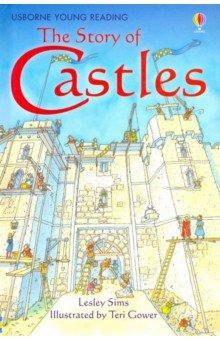 Купить The Story of Castles, Usborne, Художественная литература для детей на англ.яз.