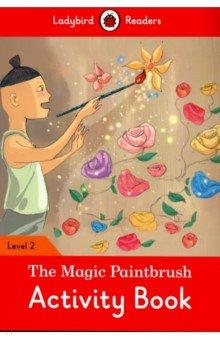 Купить Magic Paintbrush, the Activity Book, Ladybird, Изучение иностранного языка