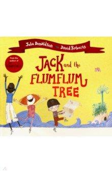Купить Jack and the Flumflum Tree, Mac Children Books, Художественная литература для детей на англ.яз.