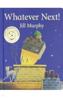 Купить Whatever Next!, Mac Children Books, Первые книги малыша на английском языке