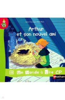Купить Arthur et son nouvel ami, Nathan, Литература на французском языке для детей