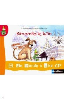 Купить Kimamila le lutin, Nathan, Литература на французском языке для детей