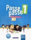 Passe-passe 1. Cahier d'activites A1.1 (+CD)